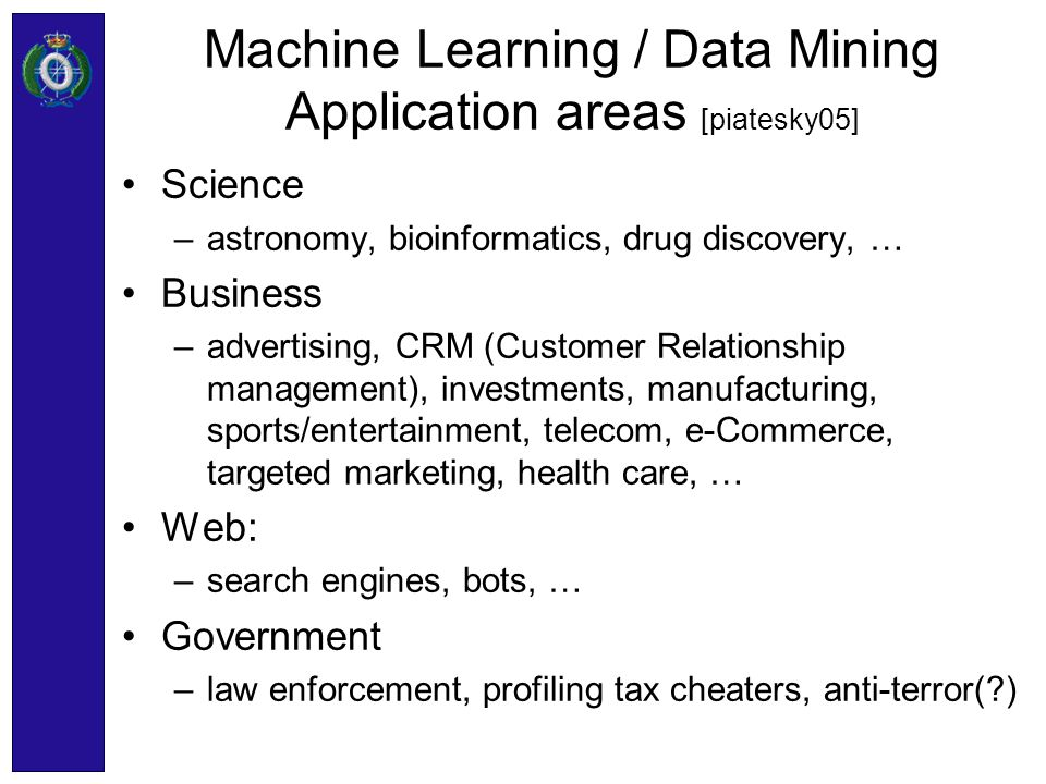 Machine Learning / Data Mining Application areas [piatesky05]
